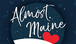Image of Center Stage Theatre to present 'Almost, Maine' April 18-22
