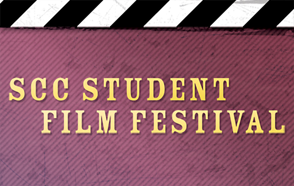 SCC Student Film Festival (March 17, 2016)